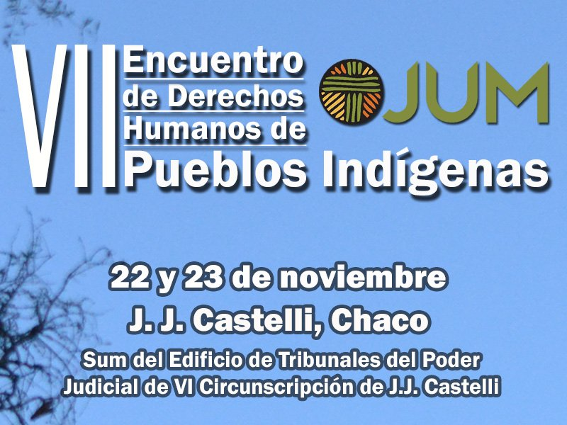 VII Encuentro de Derechos Humanos de Pueblos Indigenas