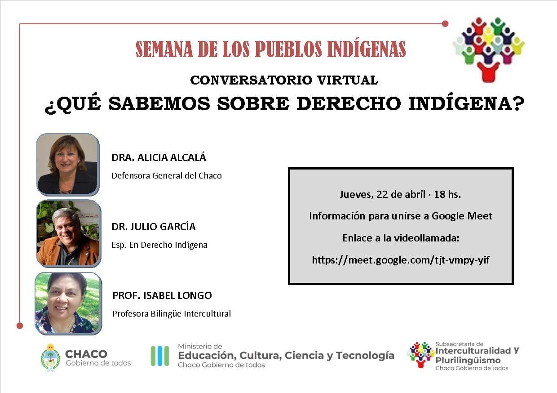 Conversatorio virtual Que sabemos sobre derecho indigena