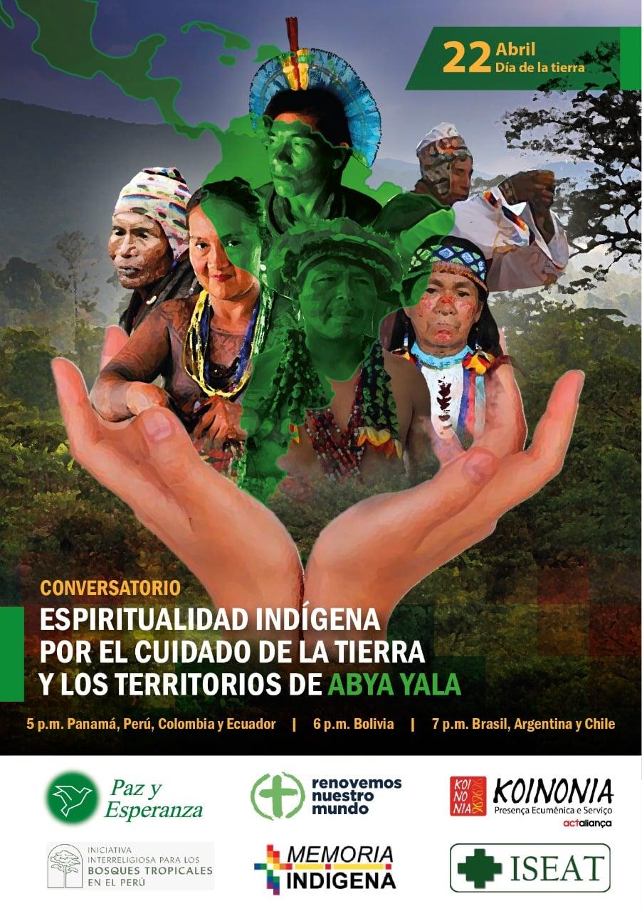 Espiritualidad Indigena por el cuidado de la tierra y los territorios de ABYA YALA